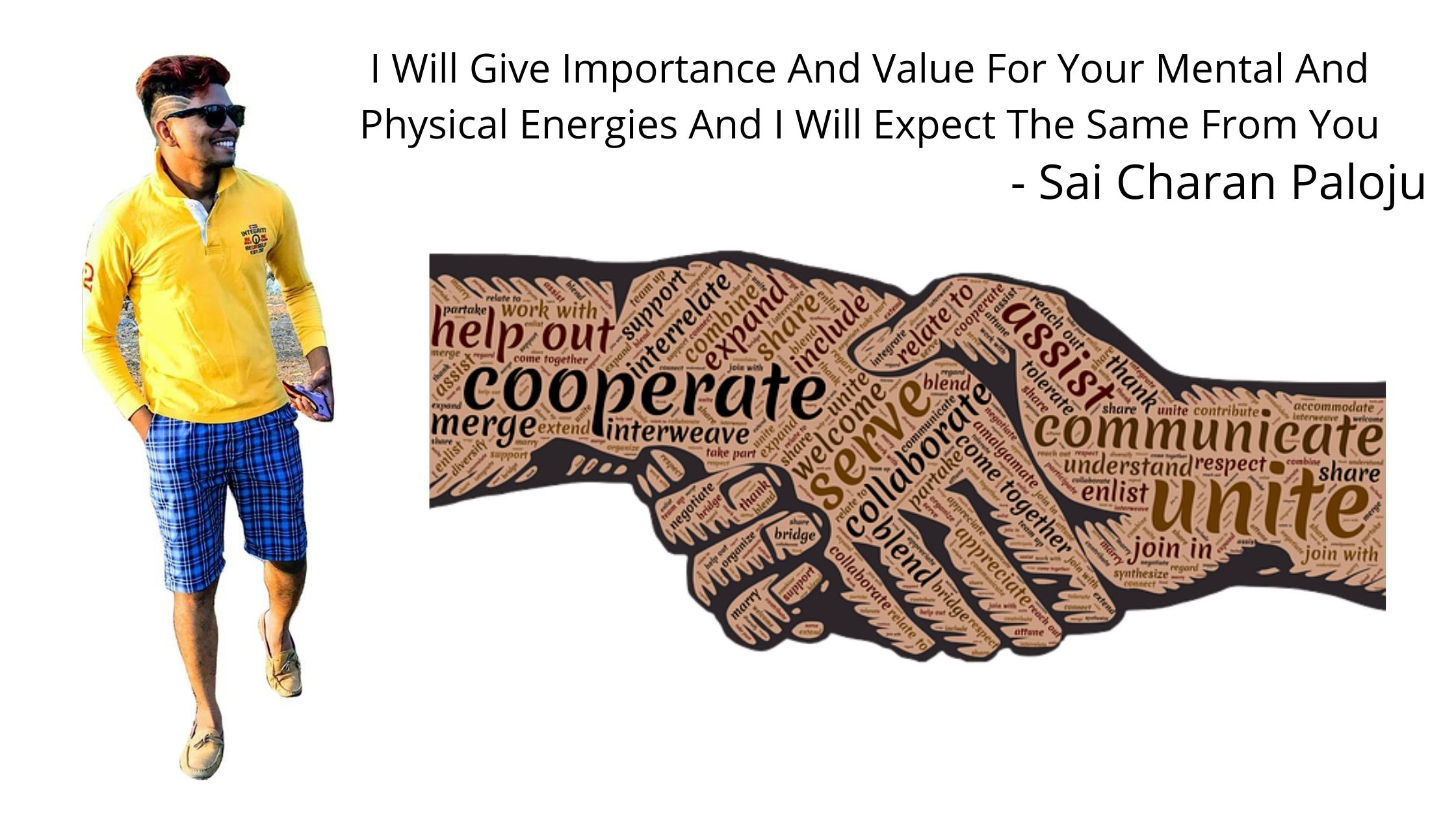 I Will Give Importance And Value For Your Mental And Physical Energies And I Will Expect The Same From You