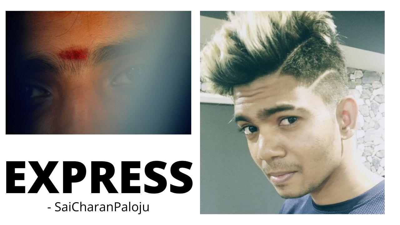 Express – #SaiCharanPaloju