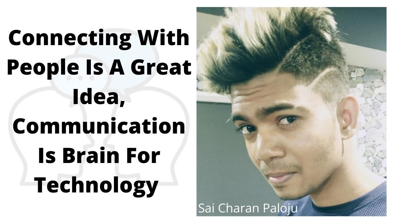 Connecting With People Is A Great Idea, Communication Is Brain For Technology – #SmartCherrysThoughts