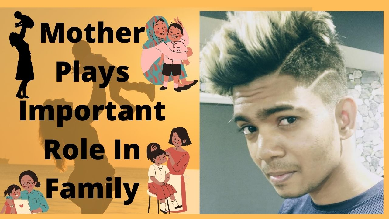 Mother Plays Important Role In Family – #SaiCharanPaloju
